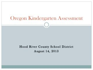 Oregon Kindergarten Assessment