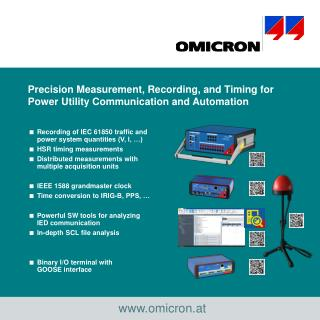 Precision Measurement, Recording, and Timing  f or Power Utility Communication and Automation