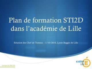 Plan de formation STI2D dans l acad mie de Lille