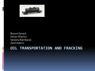 Oil Transportation and Fracking