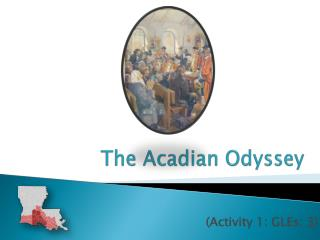 The Acadian Odyssey