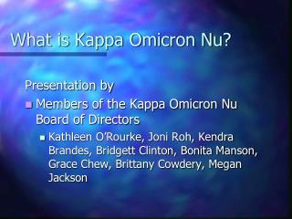 What is Kappa Omicron Nu?