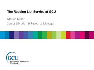 The Reading List Service at GCU
