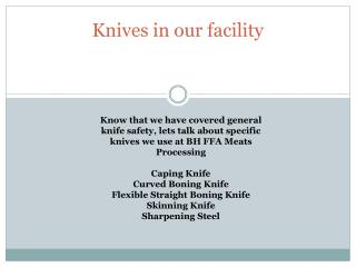 Knives in our facility