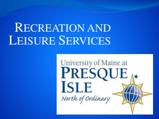 RECREATION AND LEISURE SERVICES