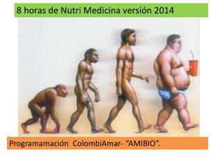 8 horas de Nutri Medicina versi�n 2014