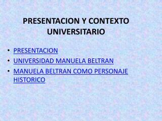 PRESENTACION Y CONTEXTO UNIVERSITARIO
