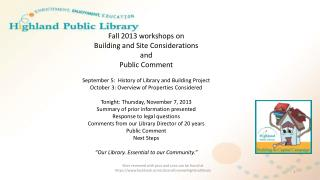Fall 2013 workshops  on  Building  and Site Considerations and Public Comment