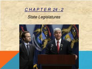 C H A P T E R   24 - 2 State Legislatures