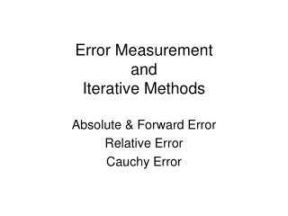 Error Measurement and Iterative Methods