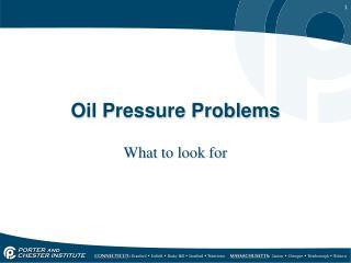 Oil Pressure Problems