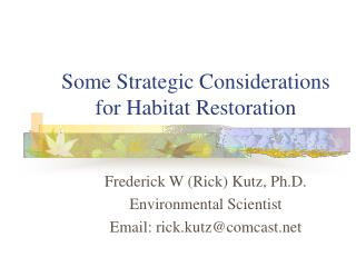 Some Strategic Considerations for Habitat Restoration
