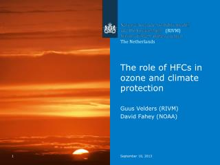 The role of HFCs in ozone and climate protection