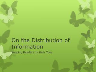 On the Distribution of Information