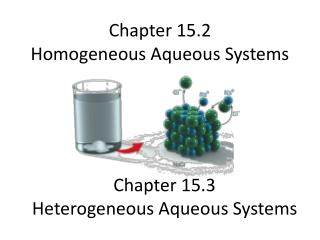 Chapter 15.2 Homogeneous Aqueous Systems