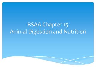 BSAA Chapter 15 Animal Digestion and Nutrition