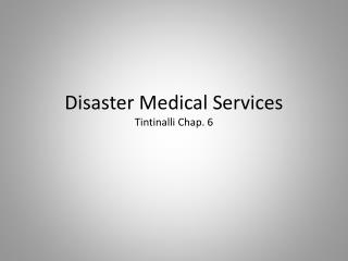 Disaster Medical Services Tintinalli  Chap. 6