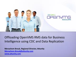 Offloading OpenVMS RMS data for Business Intelligence using CDC and Data Replication