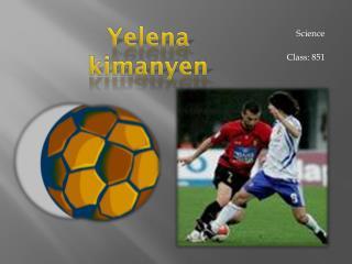 Yelena  kimanyen