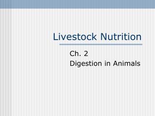 Livestock Nutrition