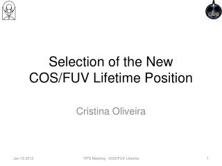 Selection of the New  COS/FUV Lifetime Position