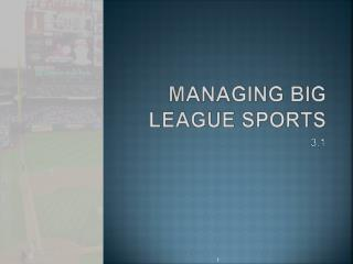 Managing Big League Sports