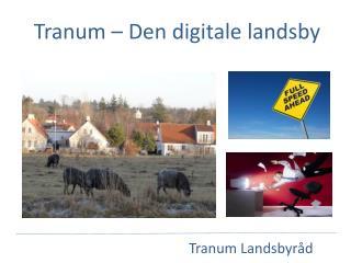 Tranum – Den digitale landsby
