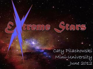 E   treme  Stars