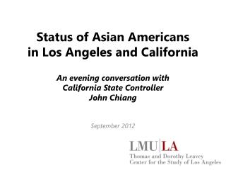Status of Asian  Americans in  Los Angeles and California