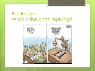 Bell Ringer: What is the artist implying?