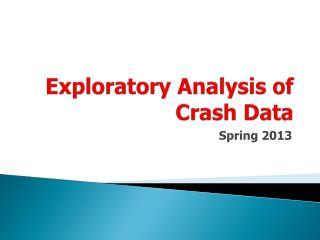 Exploratory Analysis of Crash Data
