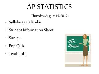 AP STATISTICS Thursday, August 16, 2012
