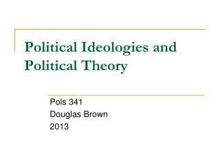 Political Ideologies and Political Theory