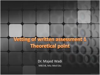 Vetting of written assessment 1 Theoretical point
