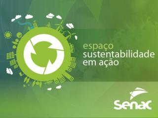 Tema: O Impacto da Economia Global na Sustentabilidade do Planeta Data do evento:  17/10/12