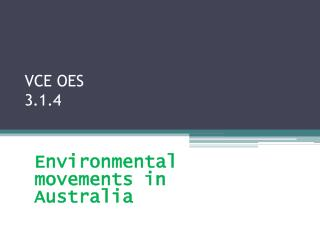 VCE OES  3.1.4