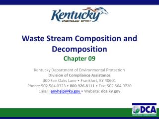 Waste Stream Composition and Decomposition Chapter 09