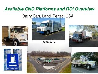 Available CNG Platforms and ROI Overview