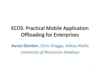 ECOS: Practical Mobile Application Offloading for Enterprises