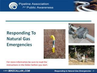 Responding To Natural Gas Emergencies