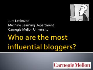 Who are the most influential bloggers?