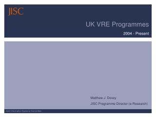 UK VRE Programmes