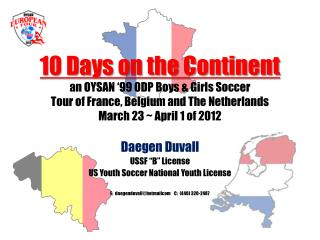 "Daegen  Duvall USSF ""B"" License US Youth Soccer National Youth License"