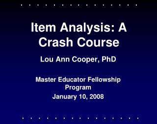 Item Analysis: A Crash Course