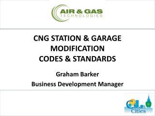 CNG STATION & GARAGE MODIFICATION CODES & STANDARDS