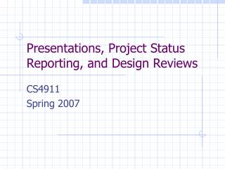 Giving Presentations and Conducting Design Reviews