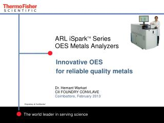 ARL iSpark TM  Series  OES Metals Analyzers