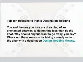 Top Ten Reasons to Plan a Destination Wedding