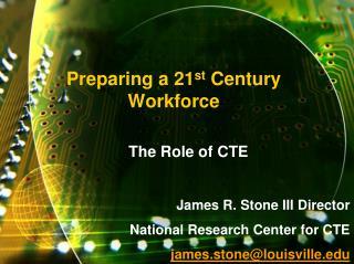 Preparing a 21st Century Workforce