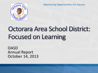 Octorara  Area School District:  Focused on Learning